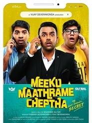 Meeku Maathrame Cheptha (2019)