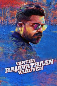 Vantha Rajavathaan Varuven (2019)
